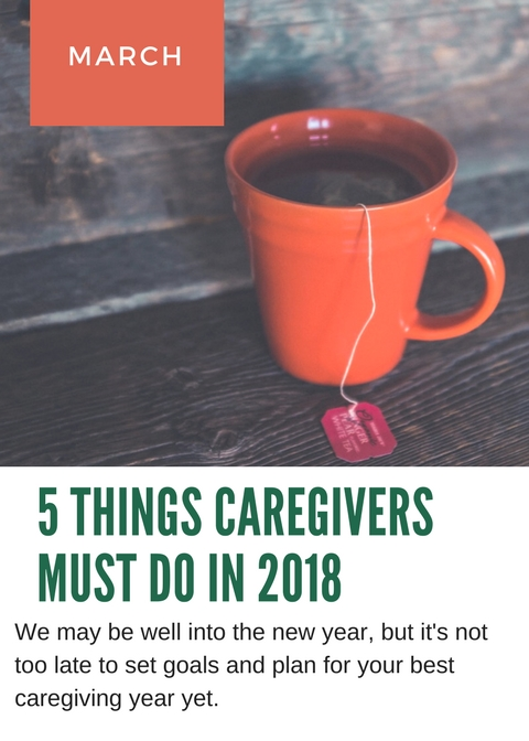 5 things caregivers must do in 2018
